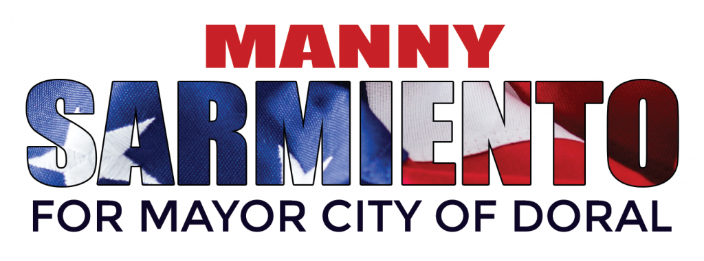 Manny Sarmiento for City of Doral Mayor 2020