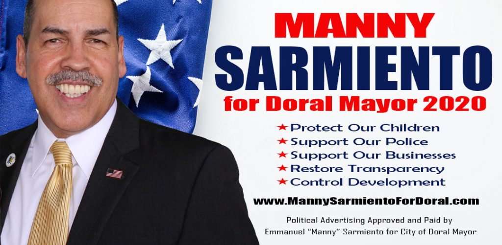 Manny Sarmiento for Doral Mayor 2020. Best Candidate for Mayor of Doral.